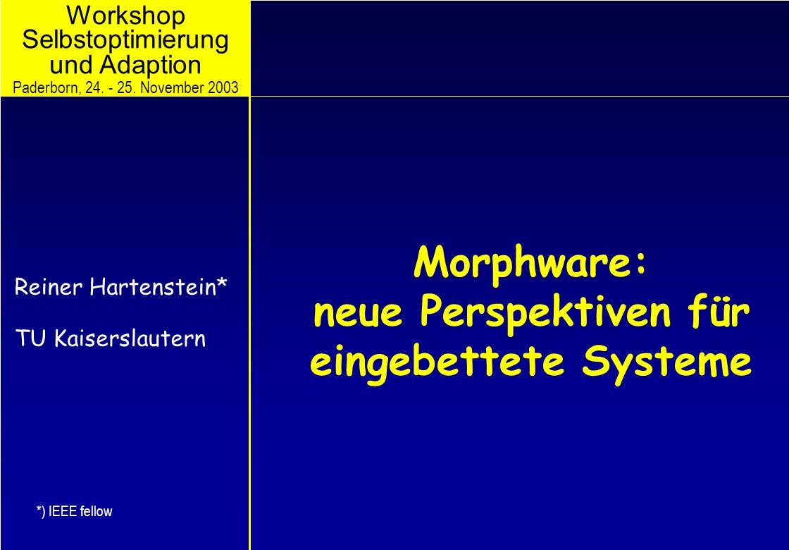 Morphware: neue Perspektiven für eingebettete Systeme
