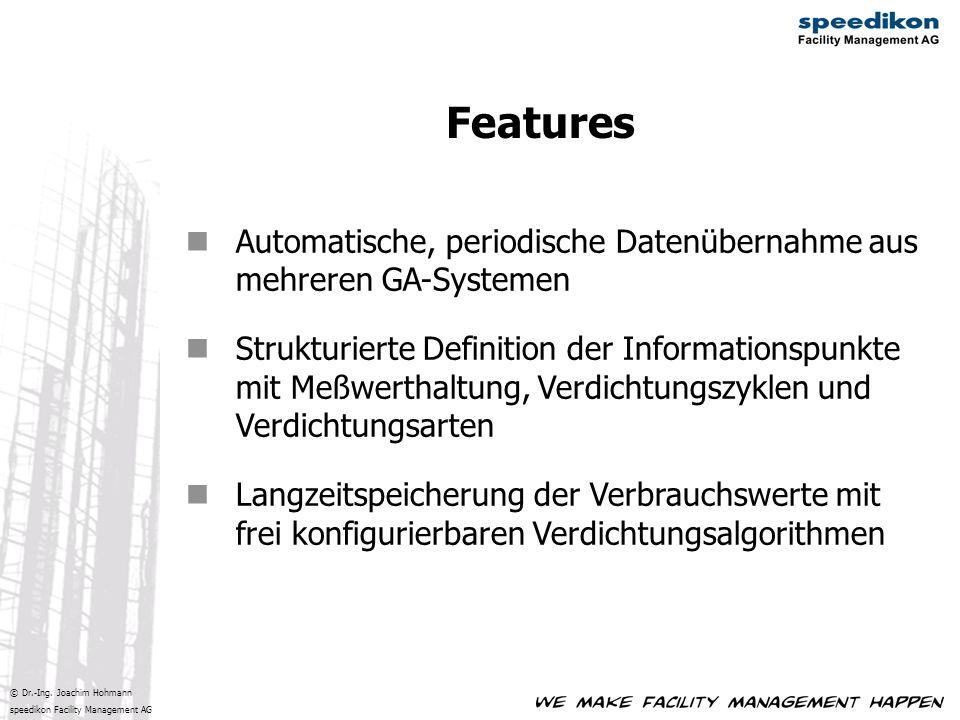 Features Automatische, periodische Datenübernahme aus mehreren GA-Systemen.