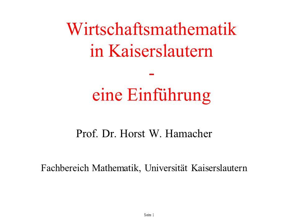 Wirtschaftsmathematik in Kaiserslautern - eine Einführung