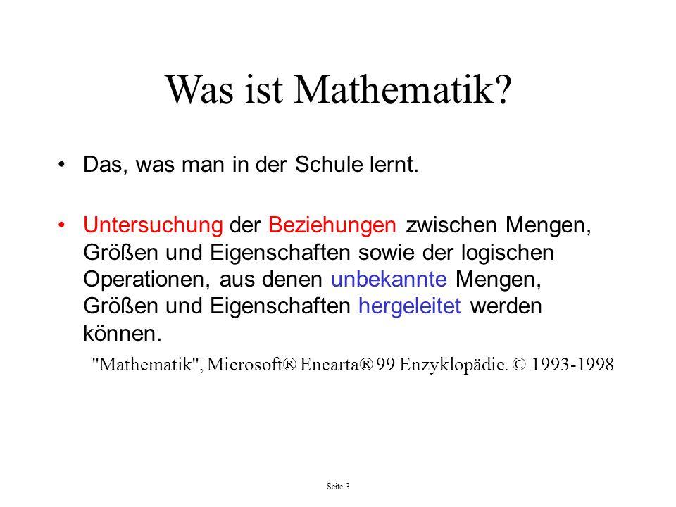 Was ist Mathematik Das, was man in der Schule lernt.