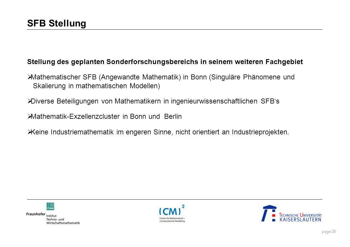 SFB Stellung Stellung des geplanten Sonderforschungsbereichs in seinem weiteren Fachgebiet.