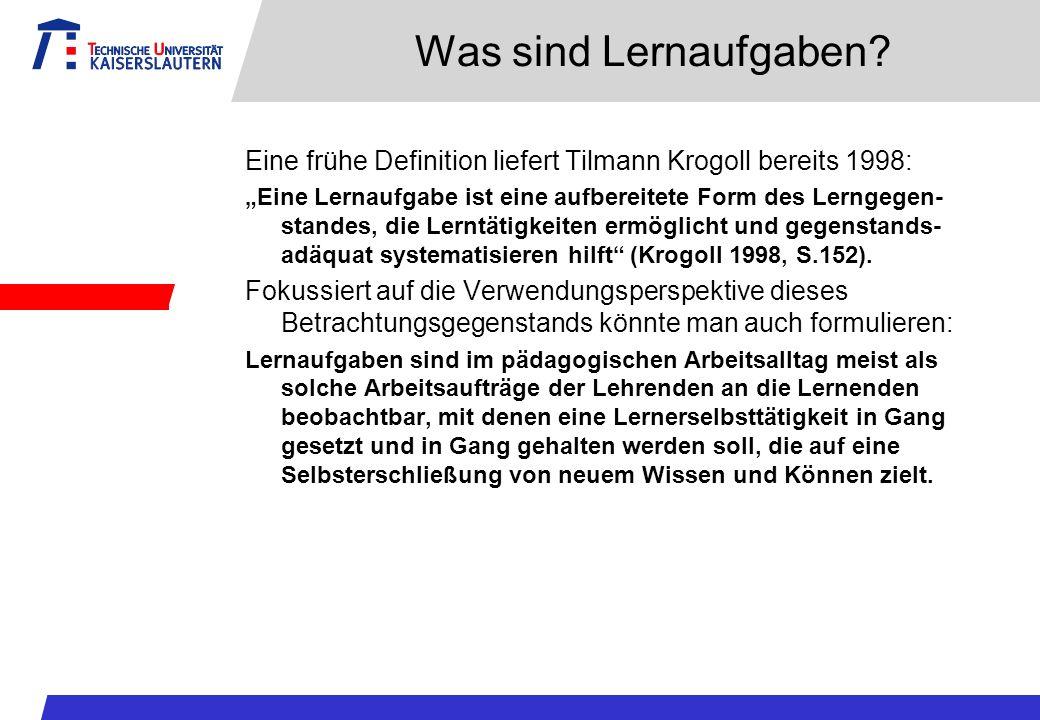 Was sind Lernaufgaben Eine frühe Definition liefert Tilmann Krogoll bereits 1998:
