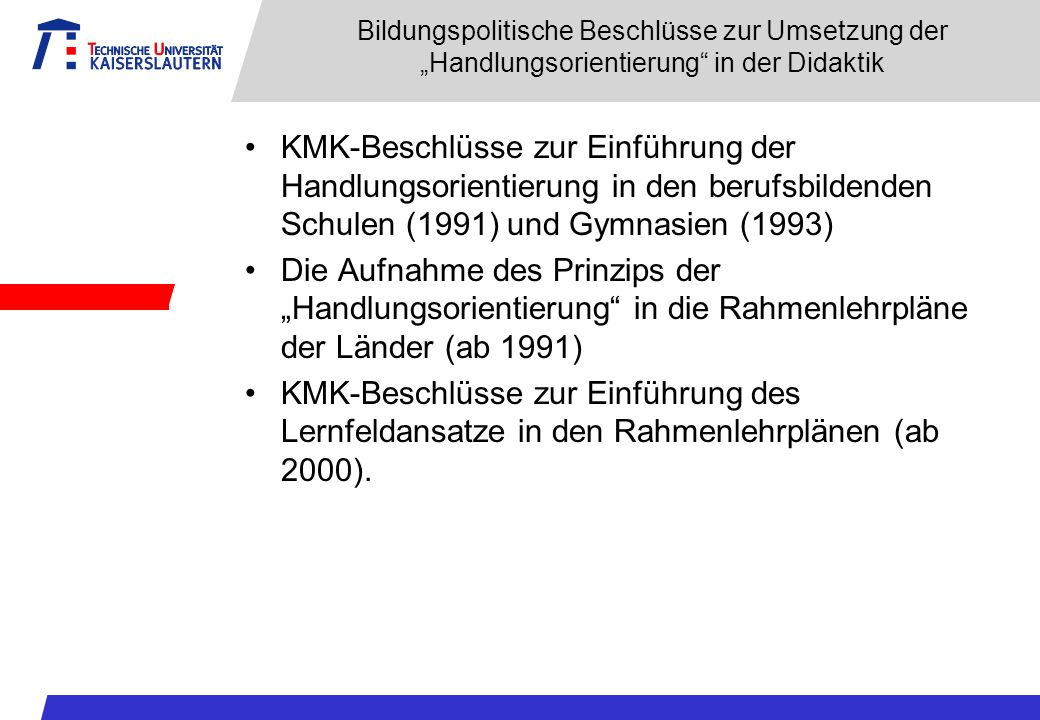 """Bildungspolitische Beschlüsse zur Umsetzung der """"Handlungsorientierung in der Didaktik"""