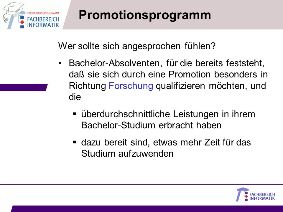 Promotionsprogramm Wer sollte sich angesprochen fühlen