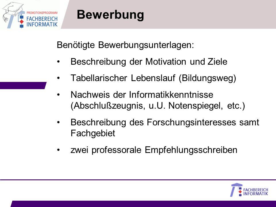 Bewerbung Benötigte Bewerbungsunterlagen: