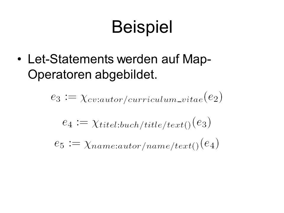 Beispiel Let-Statements werden auf Map-Operatoren abgebildet.