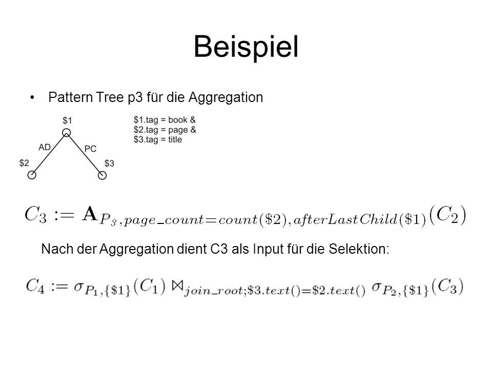 Nach der Aggregation dient C3 als Input für die Selektion: