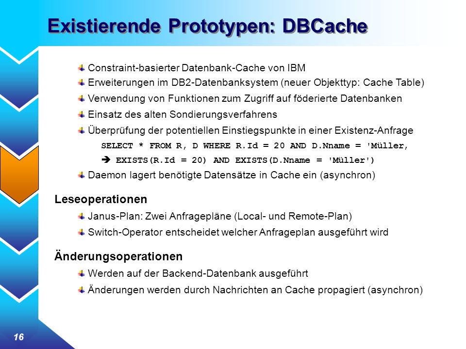 Existierende Prototypen: DBCache