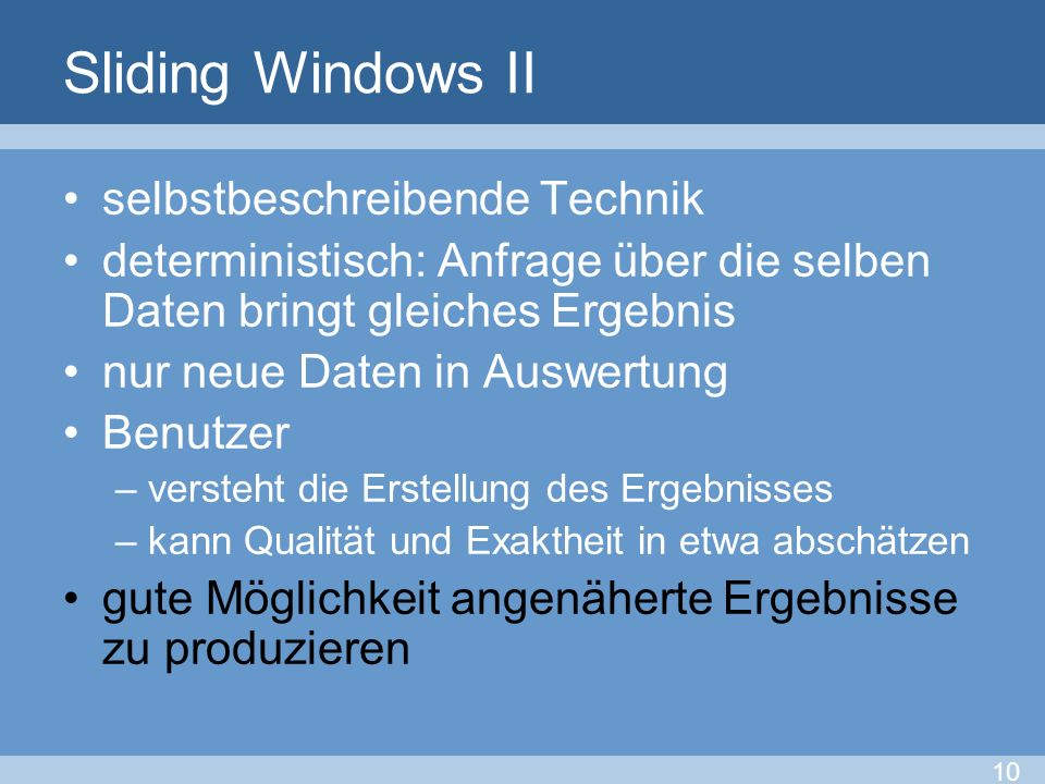 Sliding Windows II selbstbeschreibende Technik