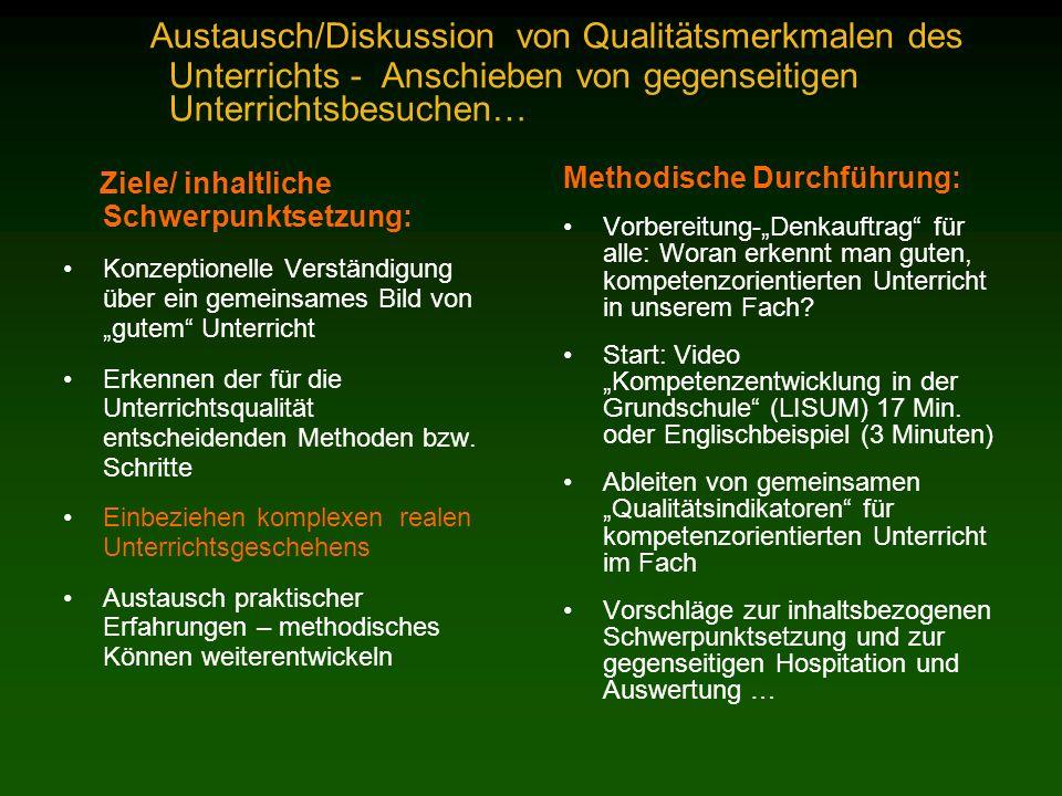 Austausch/Diskussion von Qualitätsmerkmalen des Unterrichts - Anschieben von gegenseitigen Unterrichtsbesuchen…