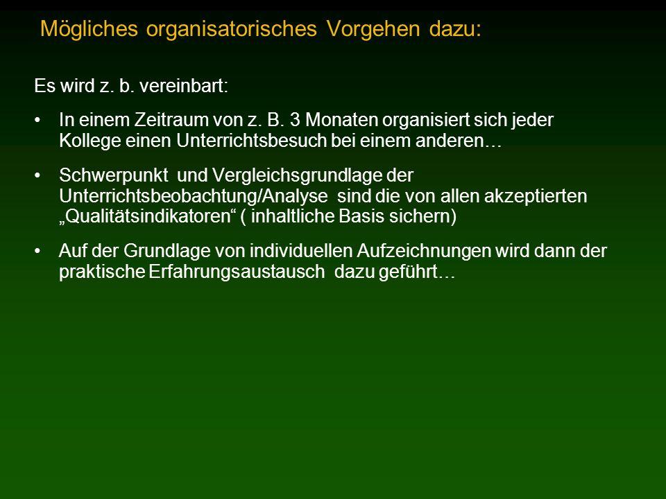 Mögliches organisatorisches Vorgehen dazu: