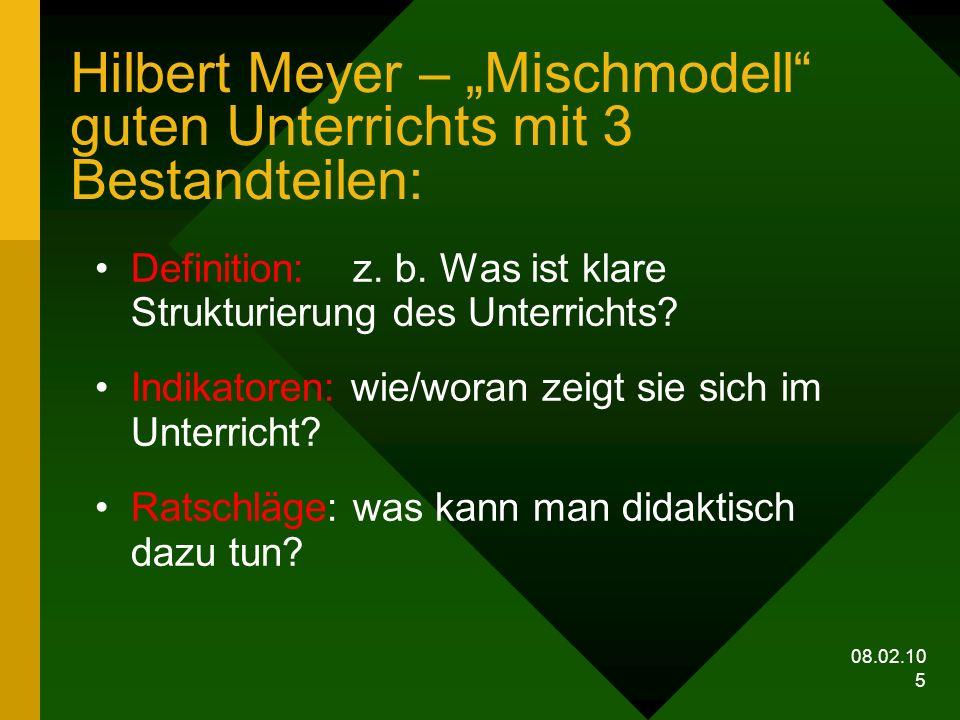 """Hilbert Meyer – """"Mischmodell guten Unterrichts mit 3 Bestandteilen:"""