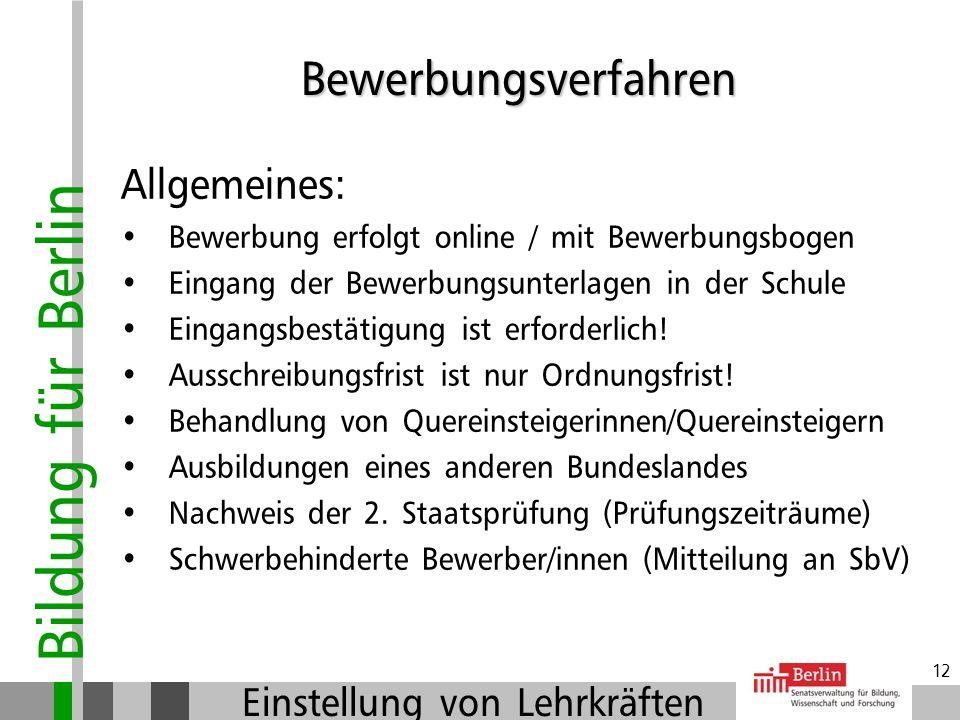 Bewerbungsverfahren Allgemeines: