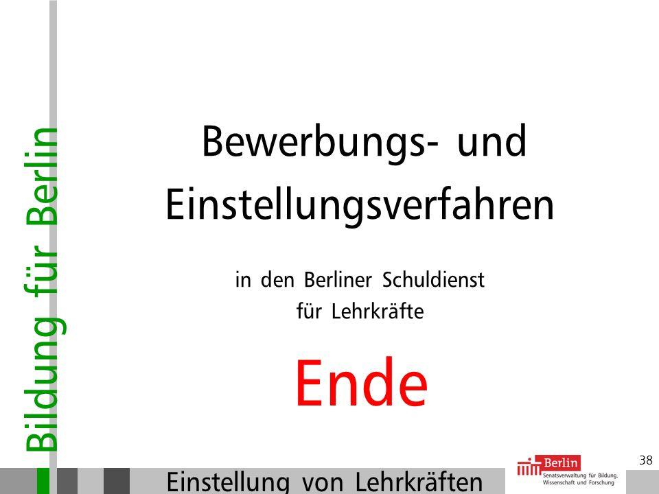 Ende Einstellungsverfahren Bewerbungs- und in den Berliner Schuldienst