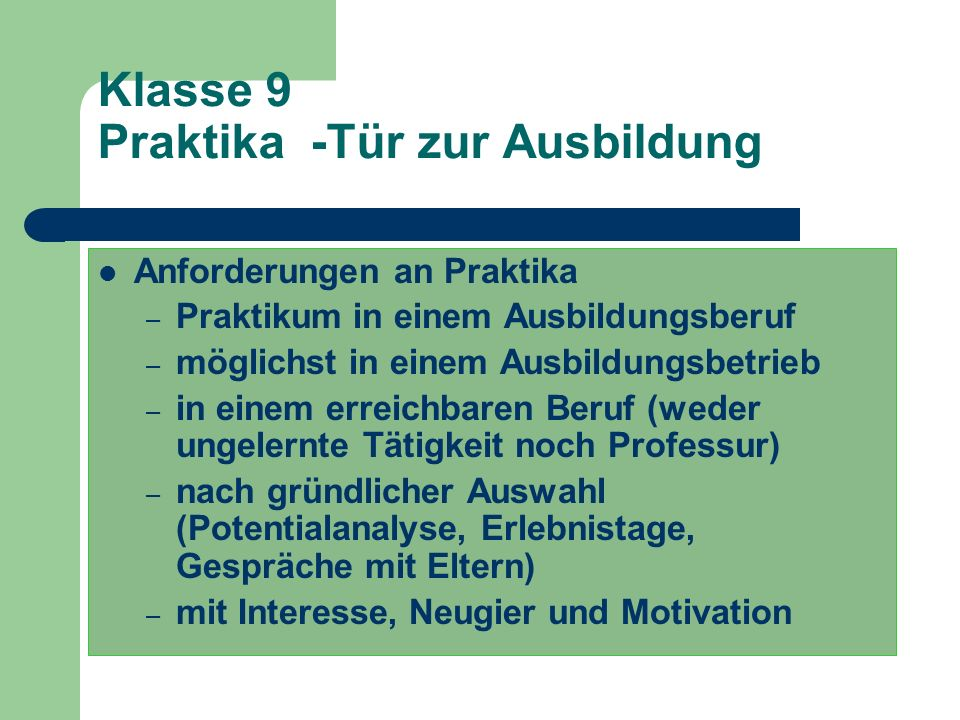 Klasse 9 Praktika -Tür zur Ausbildung