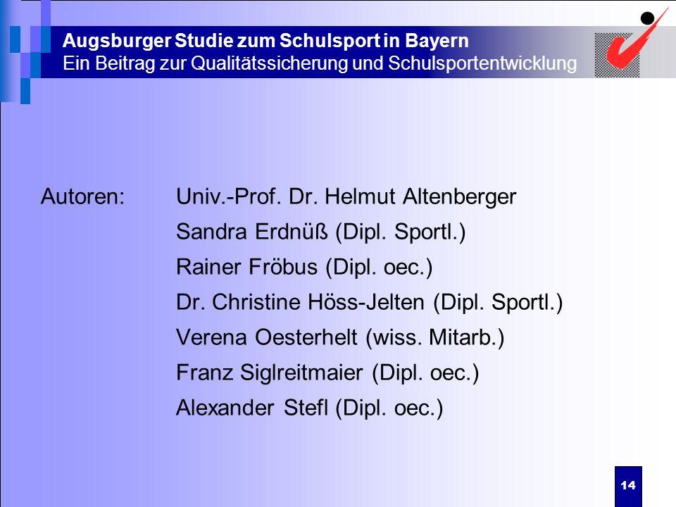 Autoren: Univ.-Prof. Dr. Helmut Altenberger
