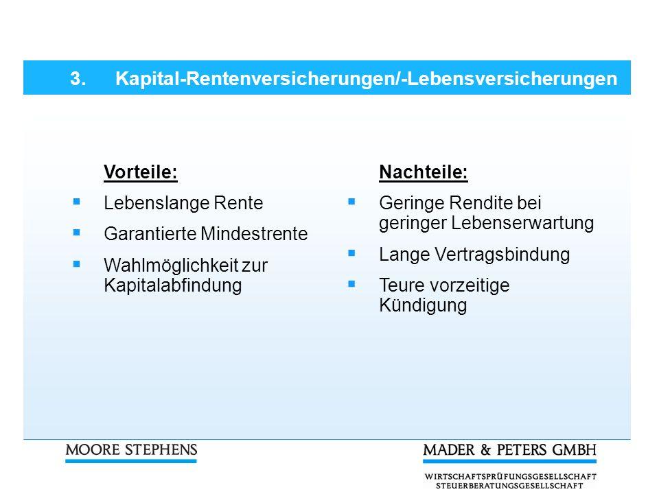 3. Kapital-Rentenversicherungen/-Lebensversicherungen