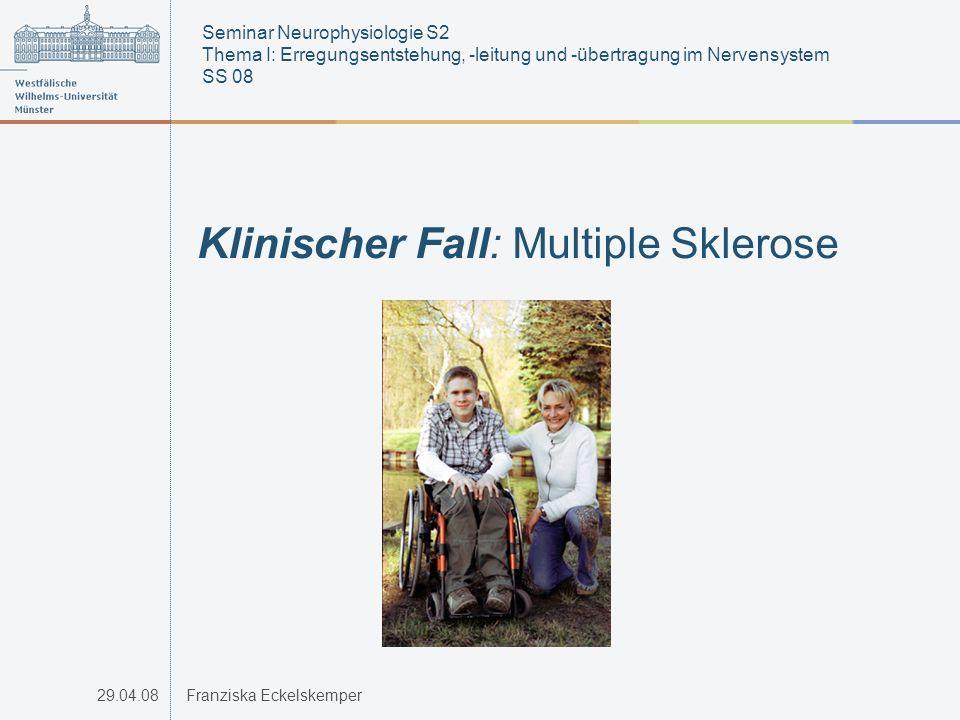 Klinischer Fall: Multiple Sklerose