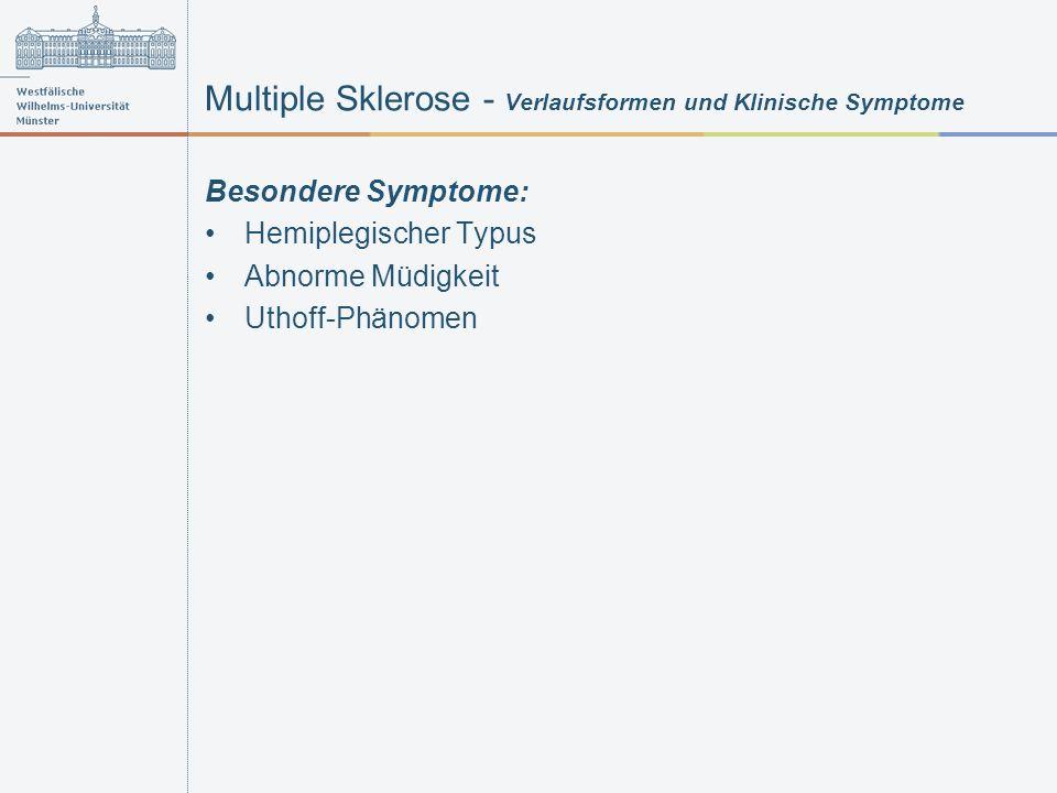 Multiple Sklerose - Verlaufsformen und Klinische Symptome