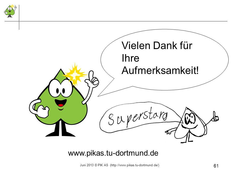 Juni 2013 © PIK AS (http://www.pikas.tu-dortmund.de/)