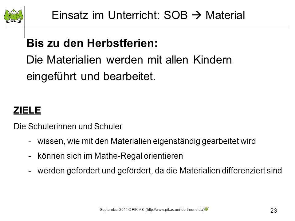 Einsatz im Unterricht: SOB  Material