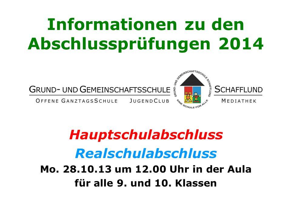 Informationen zu den Abschlussprüfungen 2014