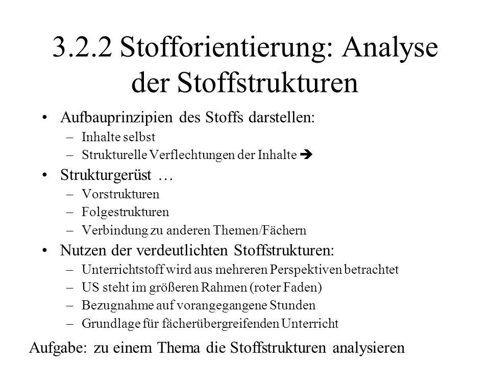 3.2.2 Stofforientierung: Analyse der Stoffstrukturen