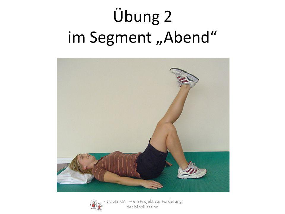 """Übung 2 im Segment """"Abend"""
