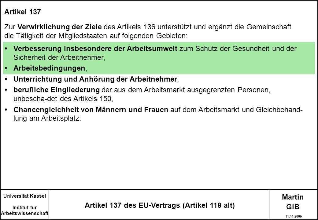 Artikel 137 des EU-Vertrags (Artikel 118 alt)