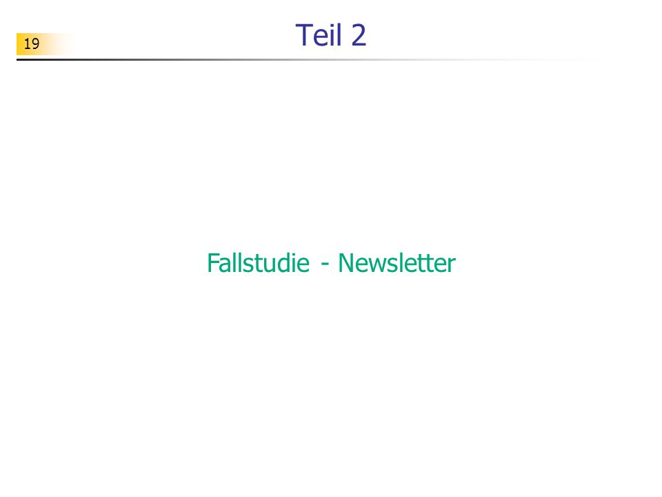 Fallstudie - Newsletter