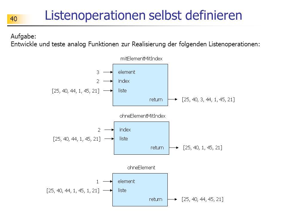 Listenoperationen selbst definieren