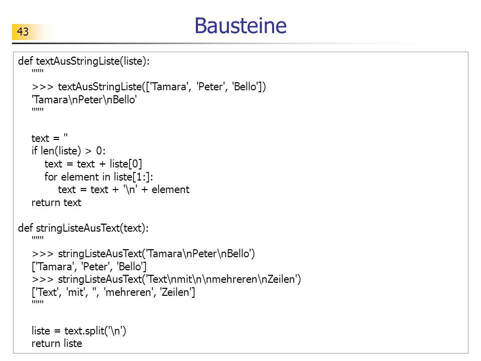 Bausteine def textAusStringListe(liste):
