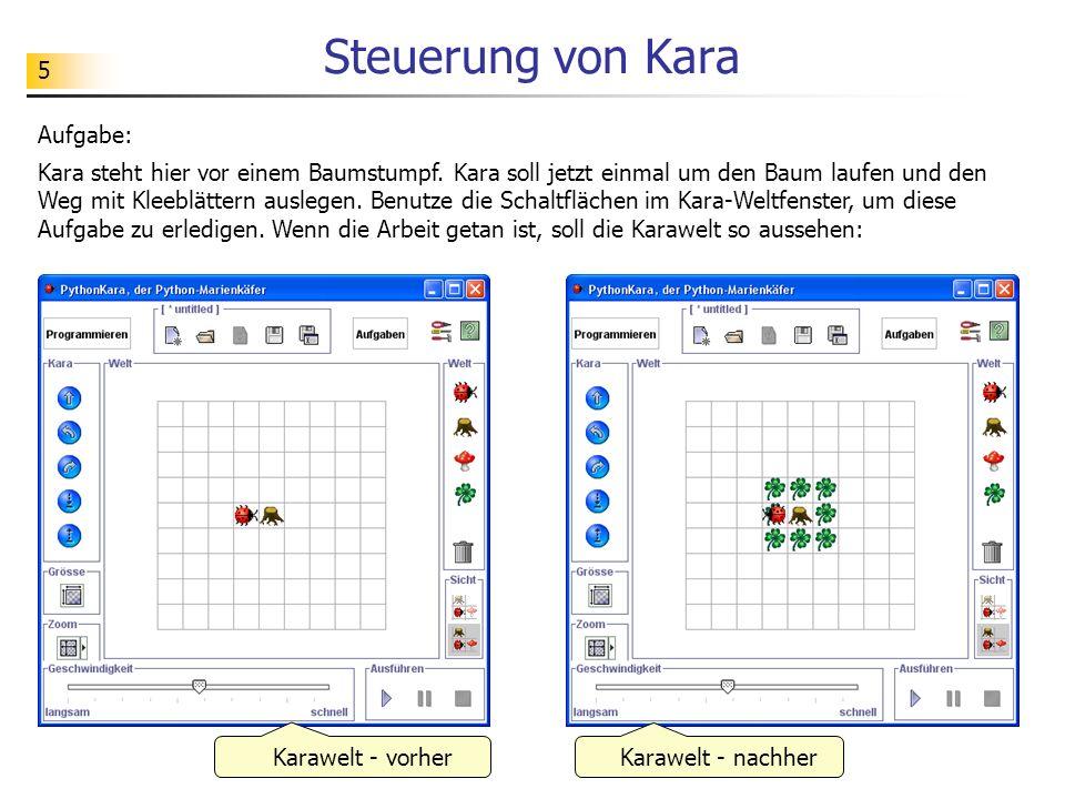 Steuerung von Kara Aufgabe: