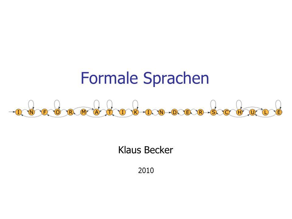 Formale Sprachen Klaus Becker 2010