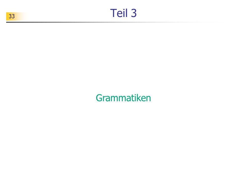 Teil 3 Grammatiken