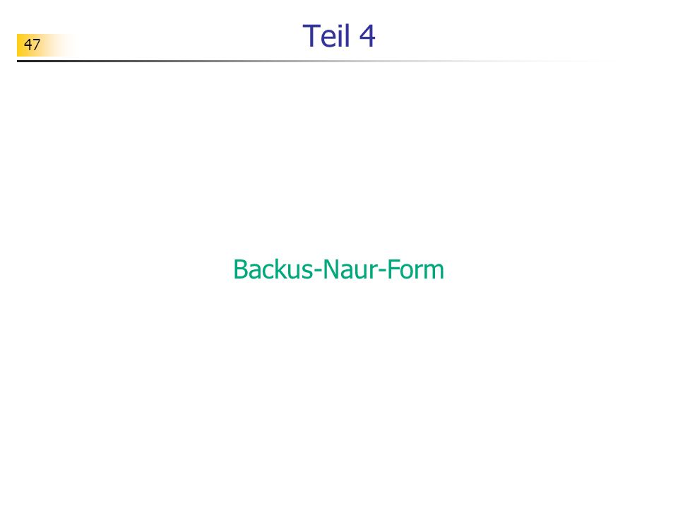 Teil 4 Backus-Naur-Form