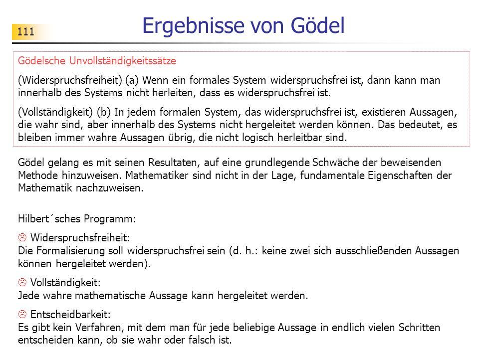 Ergebnisse von Gödel Gödelsche Unvollständigkeitssätze