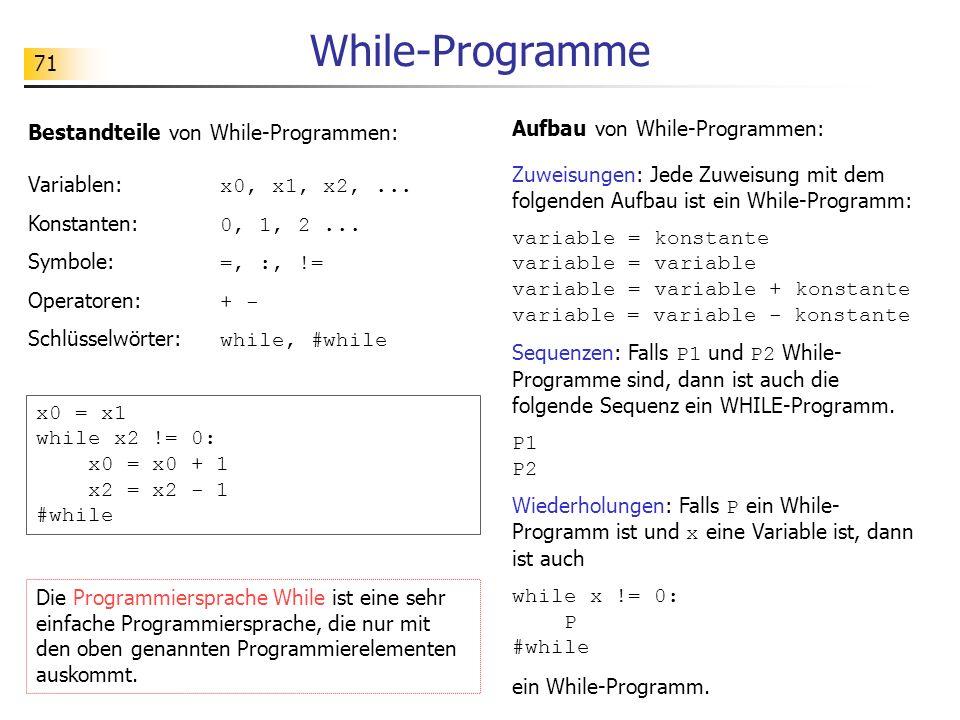 While-Programme Bestandteile von While-Programmen: