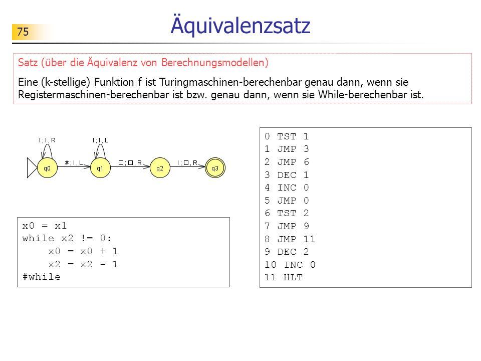 Äquivalenzsatz Satz (über die Äquivalenz von Berechnungsmodellen)