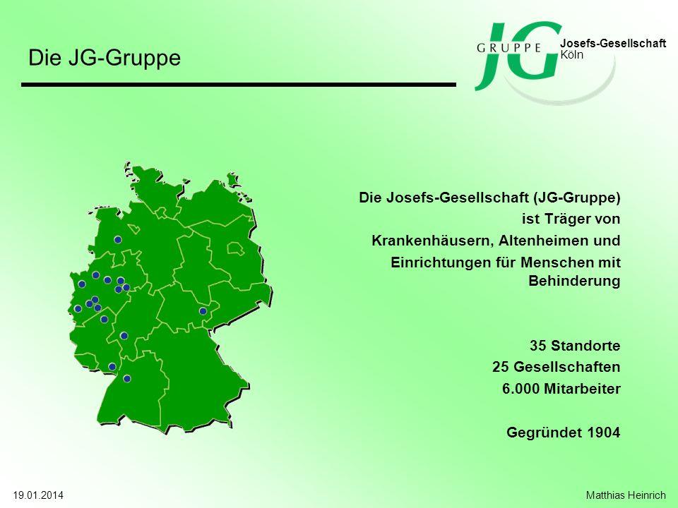 Die JG-Gruppe Die Josefs-Gesellschaft (JG-Gruppe) ist Träger von