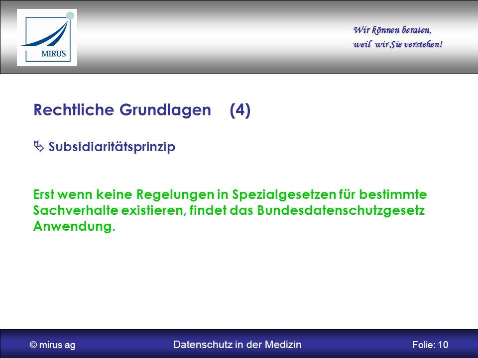 © mirus ag Datenschutz in der Medizin Folie: 10