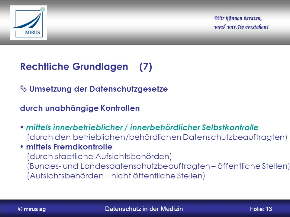 © mirus ag Datenschutz in der Medizin Folie: 13