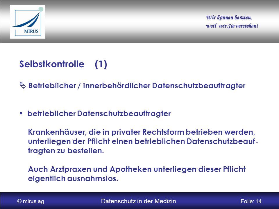 © mirus ag Datenschutz in der Medizin Folie: 14