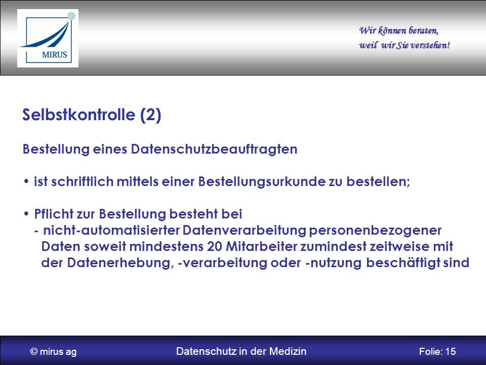 © mirus ag Datenschutz in der Medizin Folie: 15