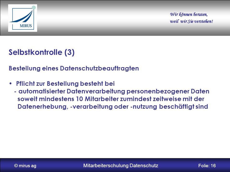 © mirus ag Mitarbeiterschulung Datenschutz Folie: 16