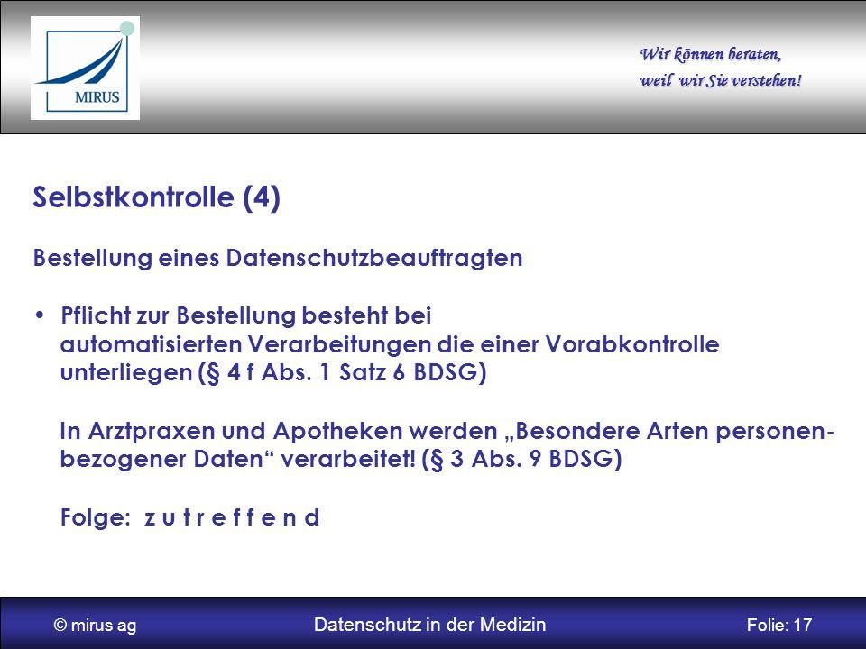 © mirus ag Datenschutz in der Medizin Folie: 17