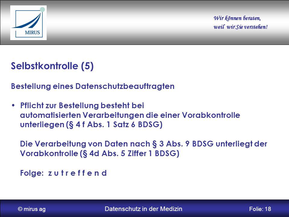 © mirus ag Datenschutz in der Medizin Folie: 18