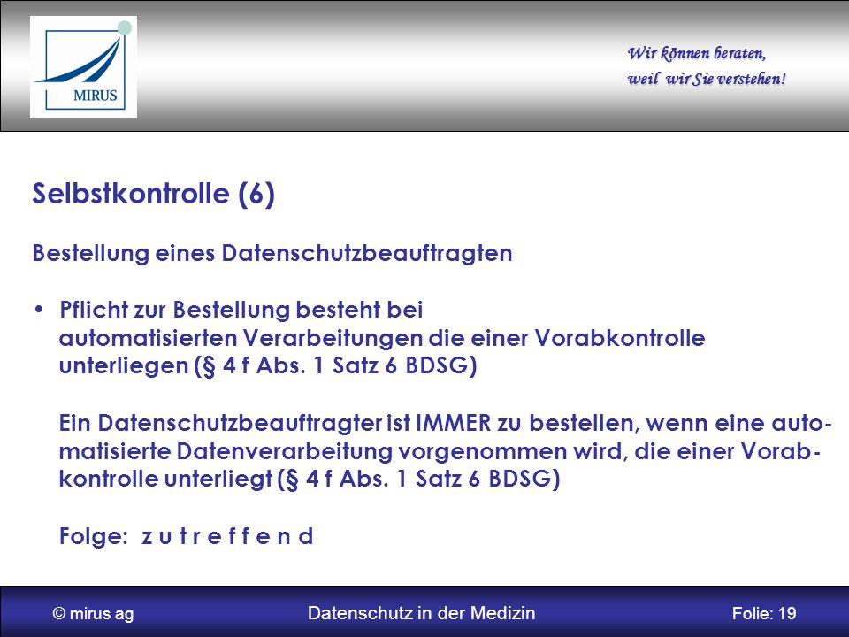 © mirus ag Datenschutz in der Medizin Folie: 19