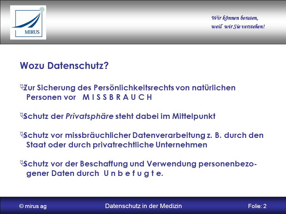© mirus ag Datenschutz in der Medizin Folie: 2