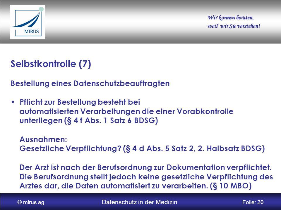 © mirus ag Datenschutz in der Medizin Folie: 20